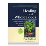 Healing With Whole Foods!
